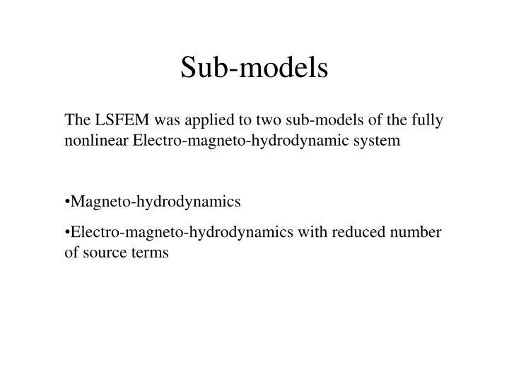 Sub-models