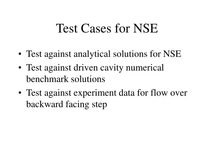 Test Cases for NSE