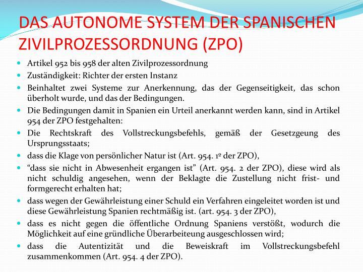 DAS AUTONOME SYSTEM DER SPANISCHEN ZIVILPROZESSORDNUNG (ZPO)