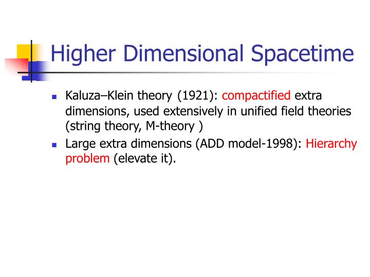 Higher Dimensional Spacetime