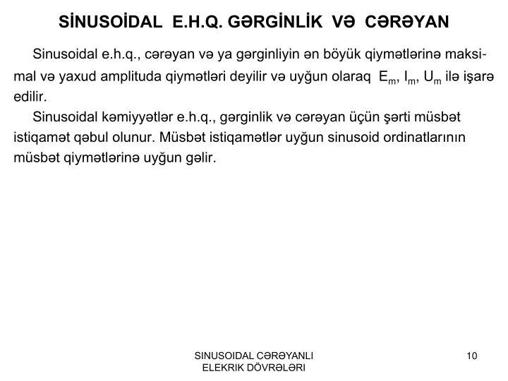 SİNUSOİDAL  E.H.Q. GƏRGİNLİK  VƏ  CƏRƏYAN
