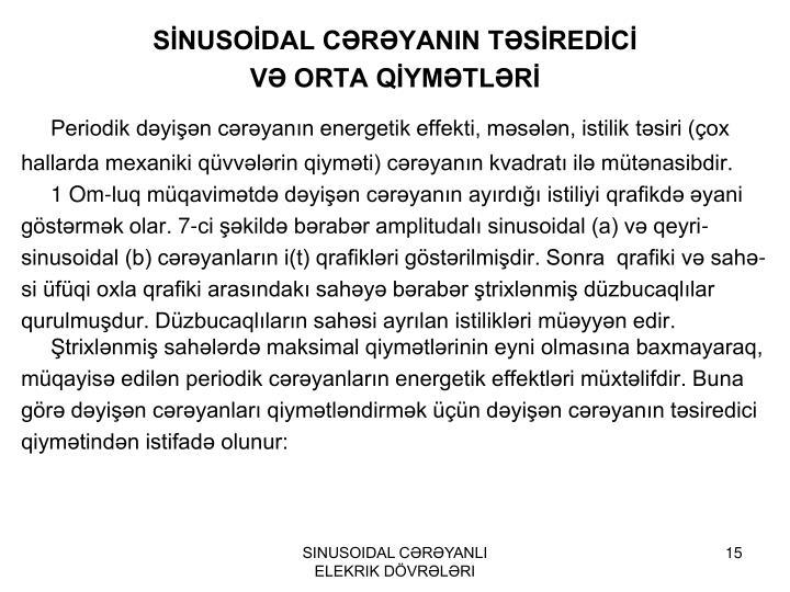 SİNUSOİDAL CƏRƏYANIN TƏSİREDİCİ