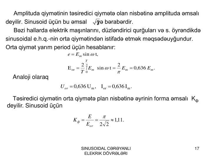 Amplituda qiymətinin təsiredici qiymətə olan nisbətinə amplituda əmsalı