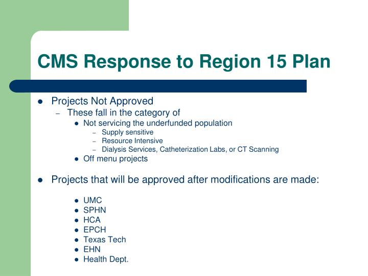 CMS Response to Region 15 Plan