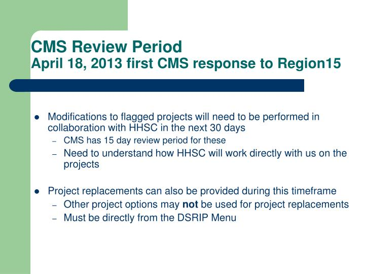 CMS Review Period