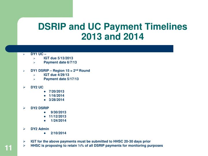DSRIP and UC Payment Timelines