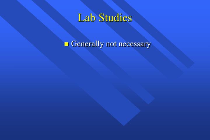 Lab Studies