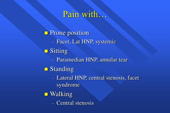 Pain with…