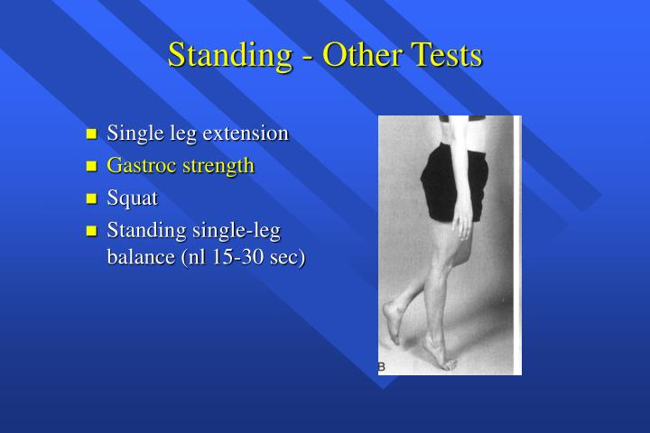 Standing - Other Tests