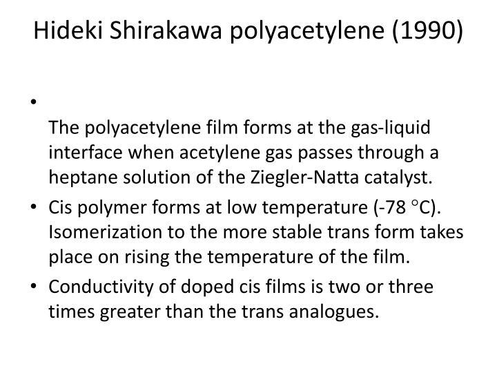 Hideki Shirakawa polyacetylene (1990)