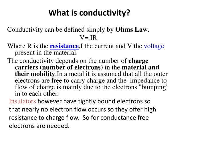 What is conductivity?