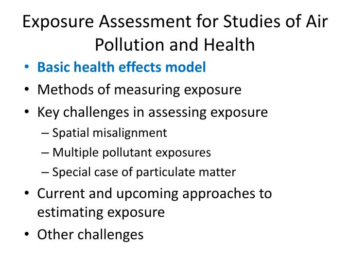 Exposure Assessment for Studies of Air Pollution and Health