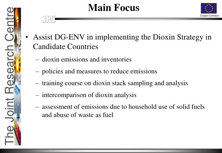 Assist DG-ENV in implementing the Dioxin Strategy in Candidate Countries