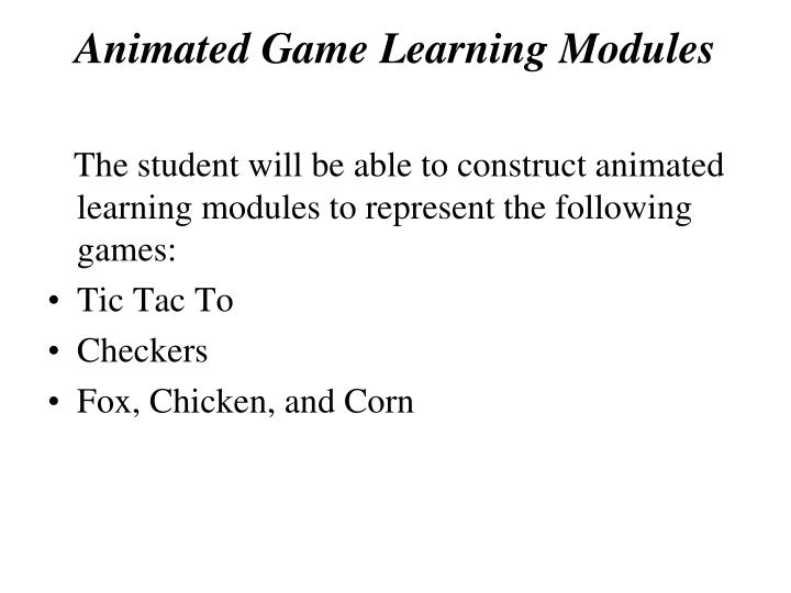 Animated Game Learning Modules