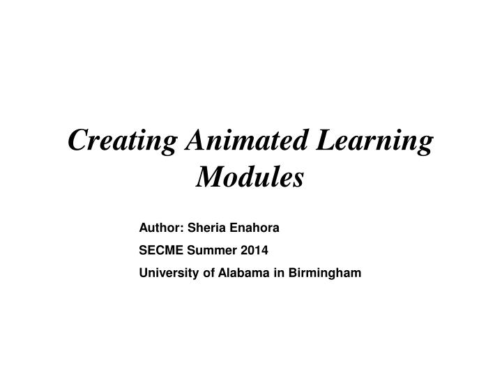 Creating animated learning modules