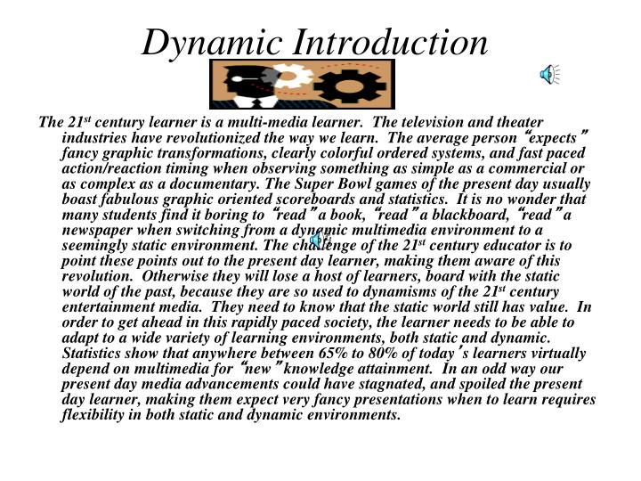 Dynamic Introduction