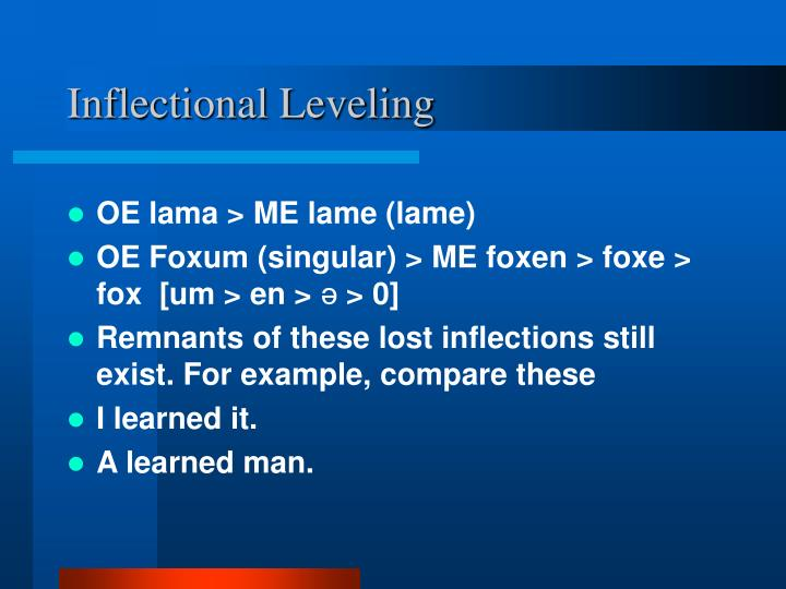 Inflectional Leveling
