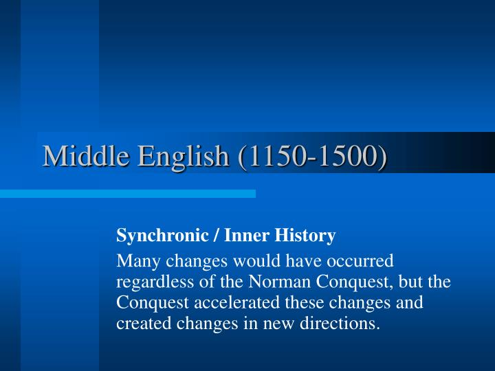 Middle English (1150-1500)