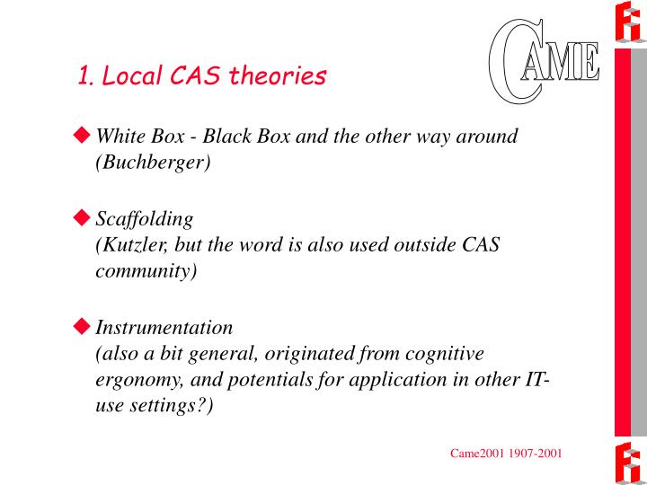 1. Local CAS theories