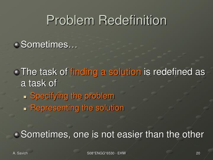 Problem Redefinition