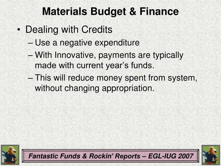 Materials Budget & Finance