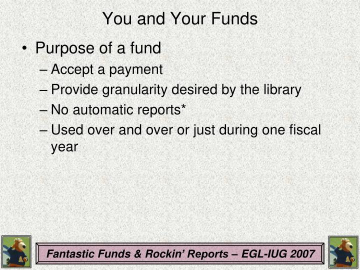 You and Your Funds