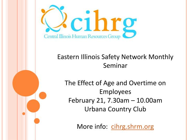 Eastern Illinois Safety Network Monthly Seminar