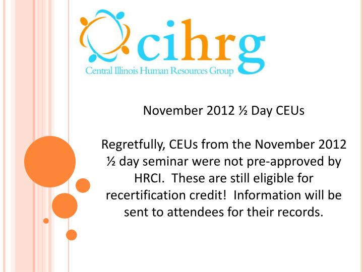 November 2012 ½ Day CEUs