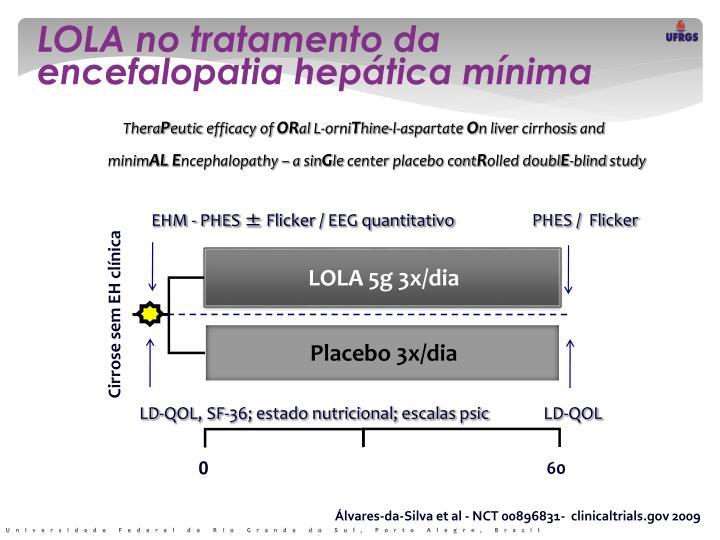 LOLA no tratamento da encefalopatia hepática mínima