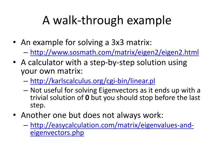 A walk-through example