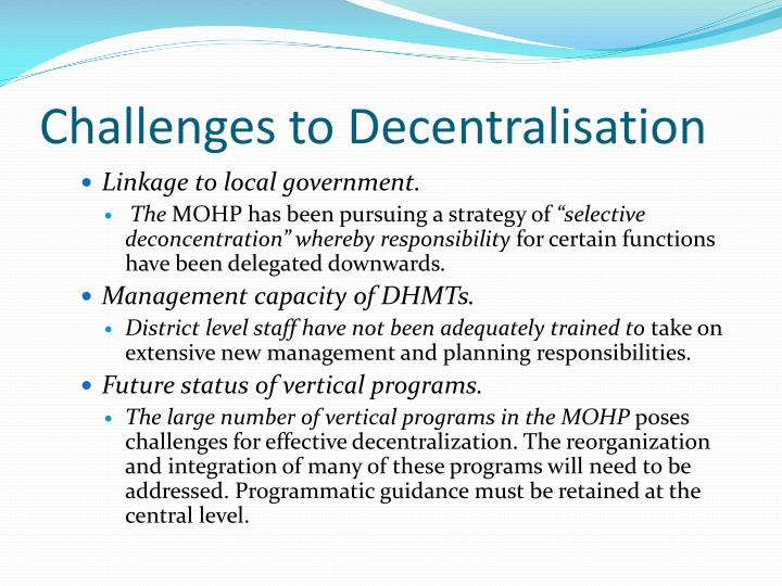 Challenges to Decentralisation