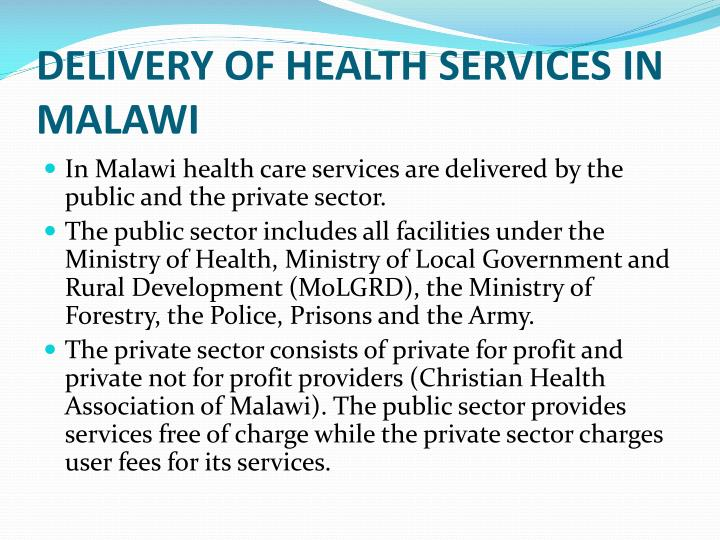 DELIVERY OF HEALTH SERVICES IN MALAWI