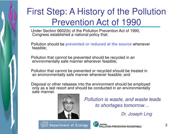 First Step: A History of the Pollution Prevention Act of 1990