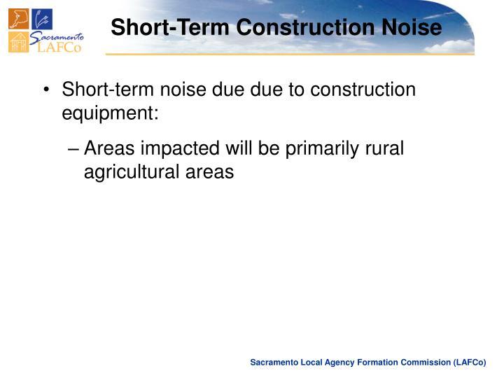 Short-Term Construction Noise