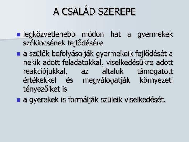 A CSALÁD SZEREPE