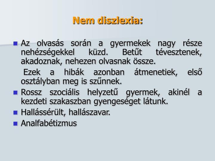 Nem diszlexia: