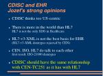 cdisc and ehr jozef s strong opinions