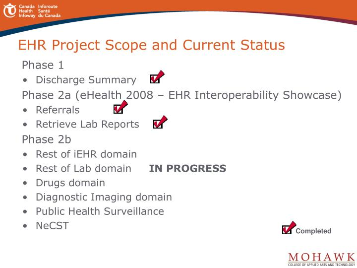 EHR Project Scope and Current Status