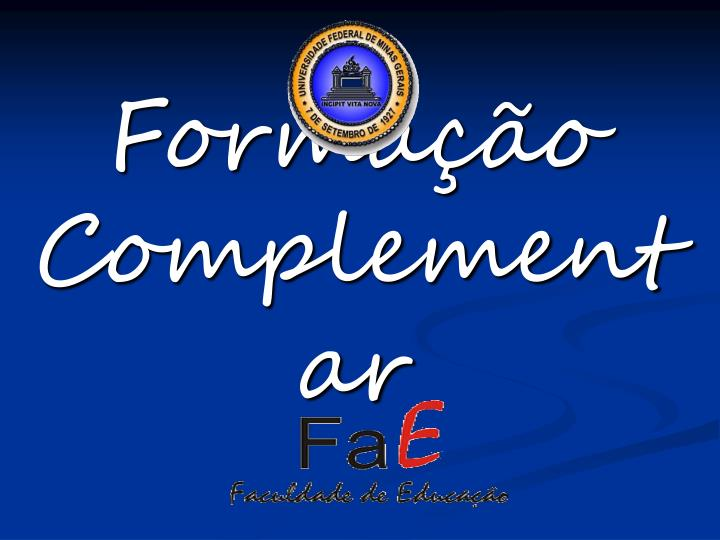 Forma o complementar