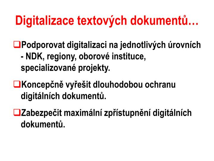 Digitalizace textových dokumentů…