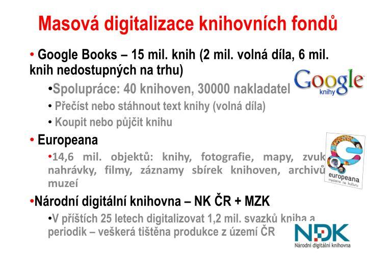 Masová digitalizace knihovních fondů