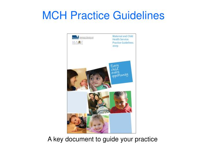 MCH Practice Guidelines