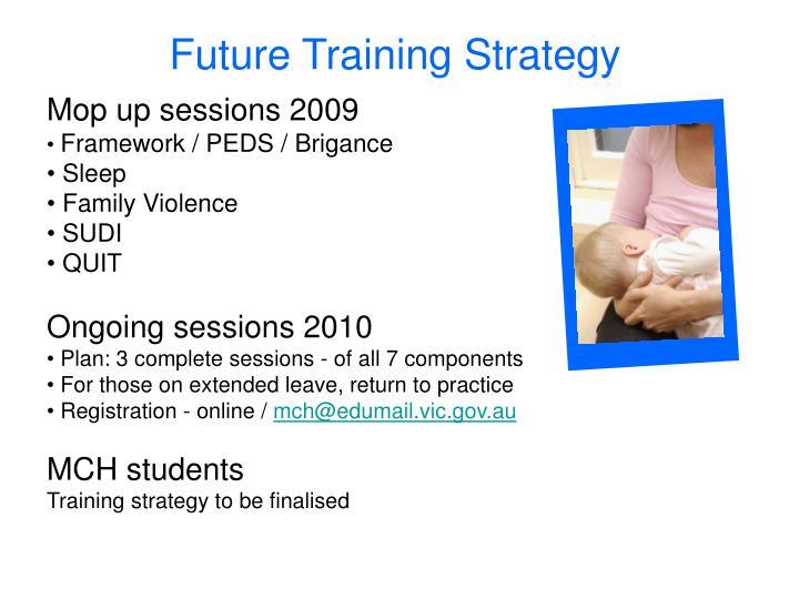 Future Training Strategy