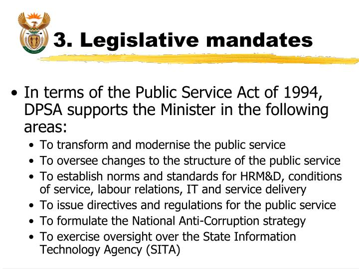 3. Legislative mandates