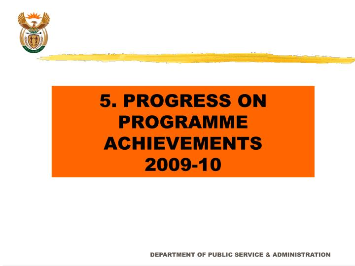5. PROGRESS ON PROGRAMME ACHIEVEMENTS