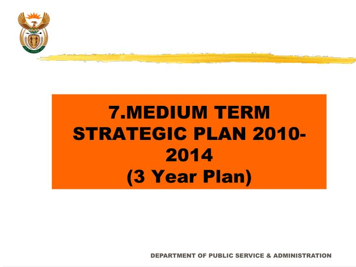 7.MEDIUM TERM STRATEGIC PLAN 2010-2014