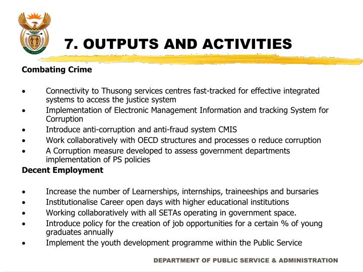 7. OUTPUTS AND ACTIVITIES