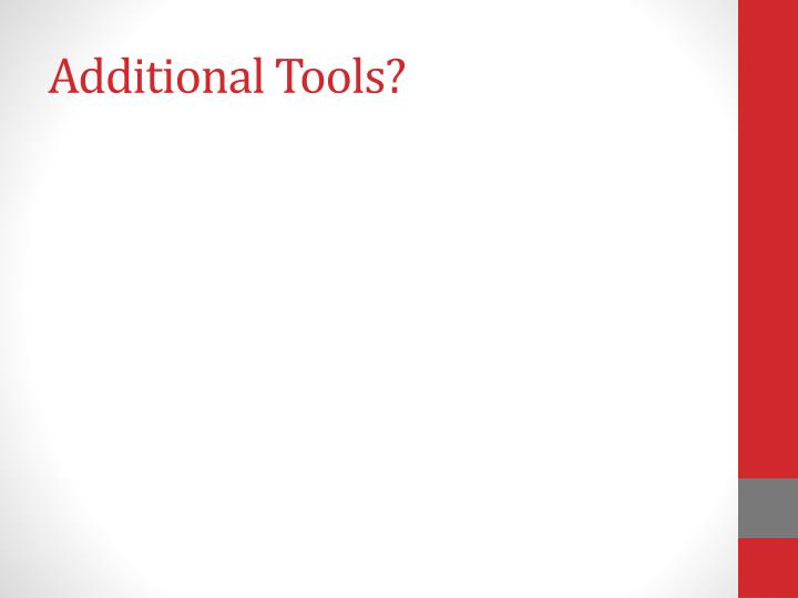 Additional Tools?