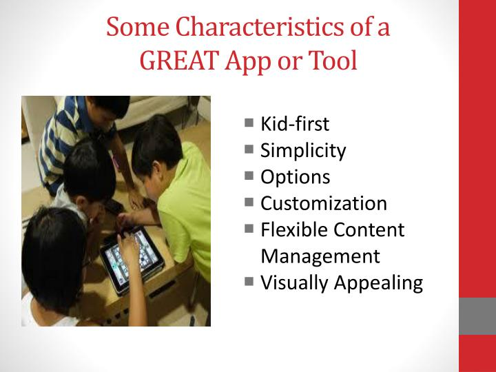 Some characteristics of a great app or tool