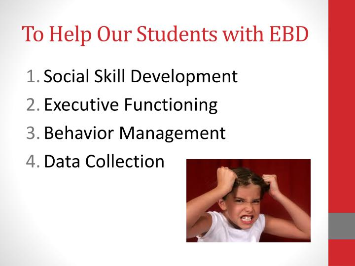 To Help Our Students with EBD